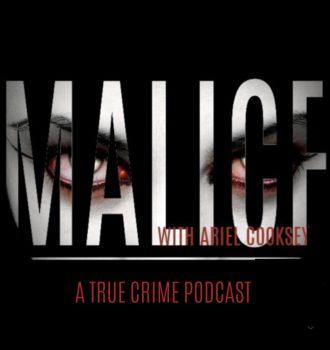 Malice A True Crime Podcast